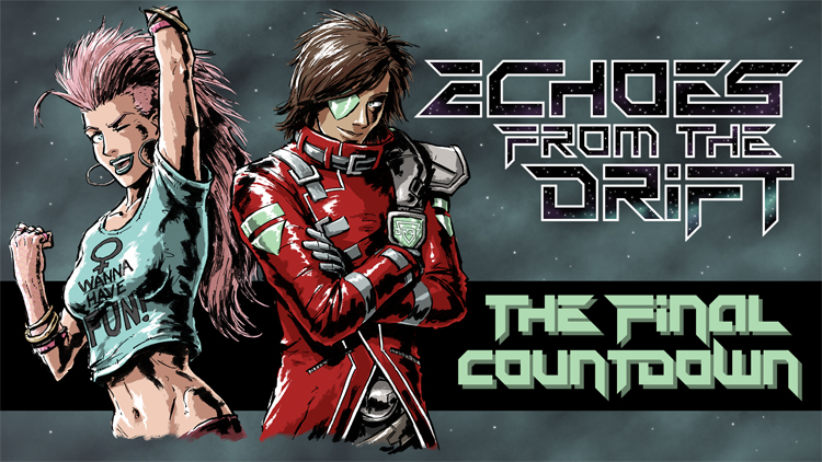 Echoes from the Drift - The Final Countdown